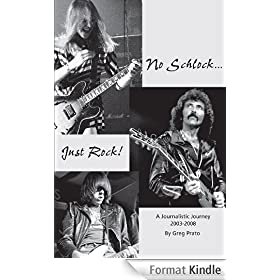 No Schlock...Just Rock! (English Edition)