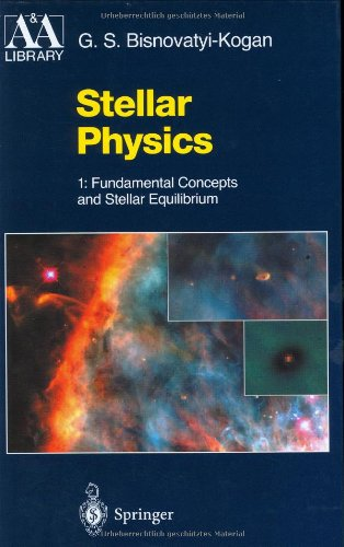 Stellar Physics 1: Fundamental Concepts and Stellar Equilibrium