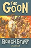 The Goon: Rough Stuff (Goon (Unnumbered)) (1593070861) by Powell, Eric