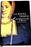 img - for La reina triste book / textbook / text book
