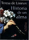 Historia de Un Alma (Spanish Edition)