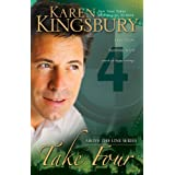 Take Four (Above the Line Series Book 4) ~ Karen Kingsbury