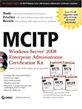MCITP: Windows Server 2008 Enterprise Administrator Certification Kit (0470343451) by Aldridge, Michael