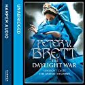 The Daylight War: Demon Trilogy, Book 3 (       UNABRIDGED) by Peter V. Brett Narrated by Pete Bradbury
