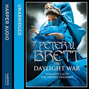The Daylight War: Demon Trilogy, Book 3 | [Peter V. Brett]
