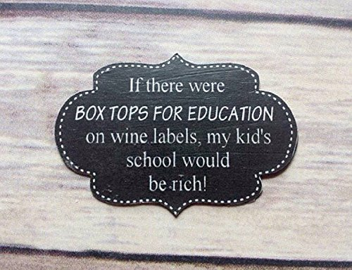 1 If There Were Box Tops For Education On Wine Labels, My Kids School Would Be Rich Refrigerator Magnet (Box Tops For School compare prices)