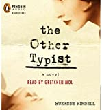 [ THE OTHER TYPIST ] By Rindell, Suzanne ( Author) 2013 [ Compact Disc ]