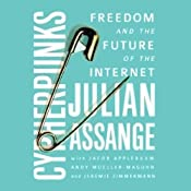 Cypherpunks: Freedom and the Future of the Internet | [Julian Assange]