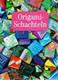img - for Origami-Schachteln. book / textbook / text book
