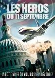 echange, troc Les héros du 11 Septembre