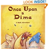 Once Upon a Dime: A Math Adventure