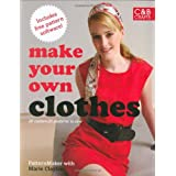 Make Your Own Clothes: Twenty Custom-fit Patterns to Sewby PatternMaker with...