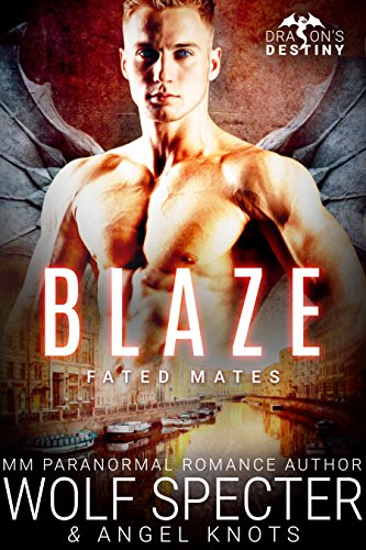 Wolf Specter - Blaze: M/M Gay Shifter Mpreg Romance (Dragon's Destiny: Fated Mates Book 4)