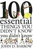 """100 Essential Things You Didn't Know You Didn't Know"" av John D. Barrow"