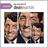 Playlist: Very Best of Dean Martin