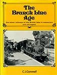 Branch Line Age: Minor Railways of th...