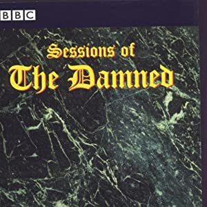Sessions Of The Damned: BBC Music