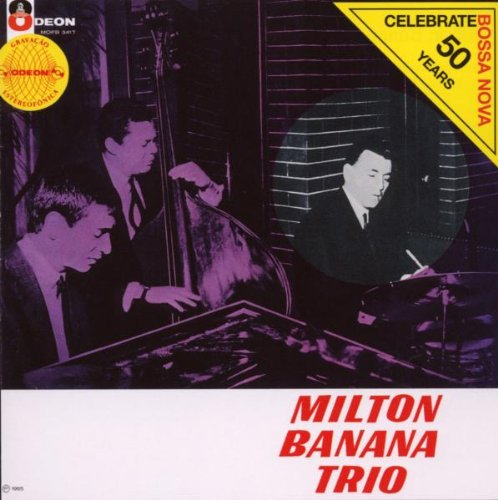 Milton Banana Trio by Milton Banana Trio