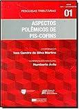 img - for Aspectos Polemicos de Pis - Cofins book / textbook / text book