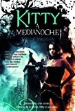 Kitty a medianoche (Pandora (factoria Ideas)) (Spanish Edition)
