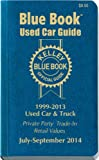 Kelley Blue Book Used Car Guide: Consumer Edition July-September 2014