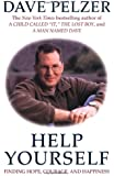 Help Yourself: Finding Hope, Courage, And Happiness
