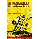 EL FANTASISTA FG (Narrativa Española)