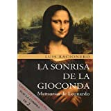LA SONRISA DE LA GIOCONDA. Memorias de Leonardo. Premio de novela Fernando Lara 1999. 1ª edición.