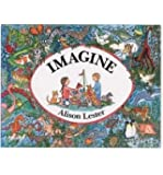 [( Imagine )] [by: Alison Lester] [Sep-1993]