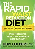 img - for The Rapid Waist Reduction Diet: Get Results Quickly and Safely book / textbook / text book
