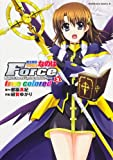 魔法戦記リリカルなのはForce true colored (3) (カドカワコミックス・エース)