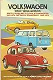 Volkswagen Service Repair Handbook (Beetle-Super Beetle-Ghia & Transporter 1961-1974, Fastback & Squareback 1962-1973)