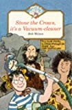 Stone the Crows, it's a Vacuum Cleaner (Jets) (0006743579) by Wilson, Bob