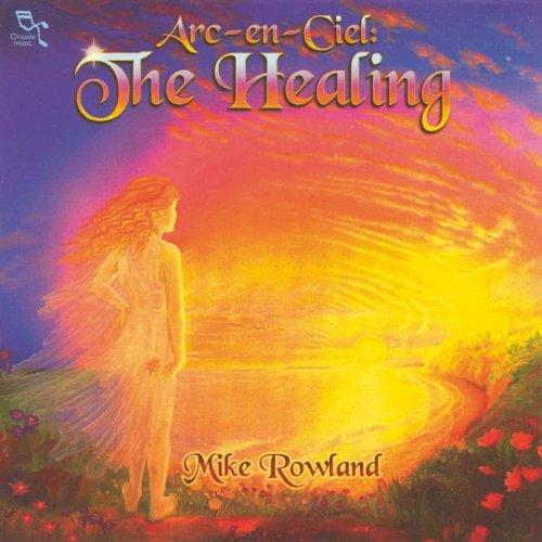 Arc-En-Ciel: the Healing
