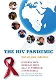 img - for The HIV Pandemic: Local and Global Implications book / textbook / text book