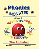 Brian Giles Phonics Monster - Book 1: The Alphabet