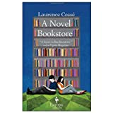 A Novel Bookstoreby Laurence Cosse