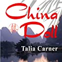 China Doll Audiobook by Talia Carner Narrated by Dina Pearlman