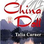 China Doll | Talia Carner