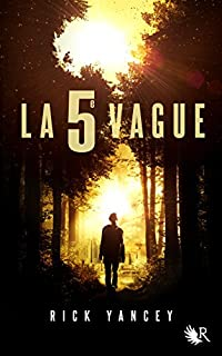 La 5e vague 01, Yancey, Rick
