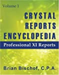 Crystal Reports Encyclopedia Volume 1...