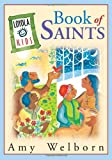 The Loyola Kids Book of Saints