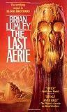 The Last Aerie (Vampire World)
