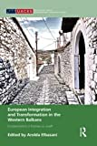img - for European Integration and Transformation in the Western Balkans: Europeanization or Business as Usual? (Routledge / Uaces Contemporary European Studies) book / textbook / text book