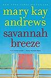 Savannah Breeze: A Novel (0060564679) by Andrews, Mary Kay