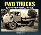 img - for FWD Trucks 1910-1974 Photo Archive book / textbook / text book