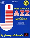 Vol. 1, How To Play Jazz & Improvise (Book & CD Set) (Play- a-Long)