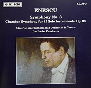 Enescu Symphony 3 Chamber Symphony For 12 Solo Instruments by Marco Polo