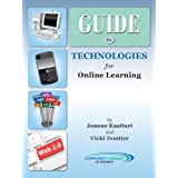 Guide to Technologies for Online Learningby Joanne Kaattari
