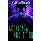 Accidental Abductionby Eve Langlais